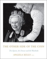 The Other Side Of The Coin: The Queen, The Dresser And The Wardrobe