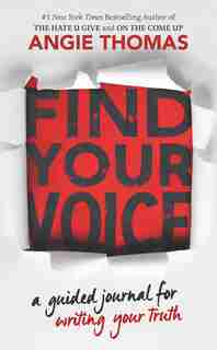 Find Your Voice: A Guided Journal For Writing Your Truth de Angie Thomas