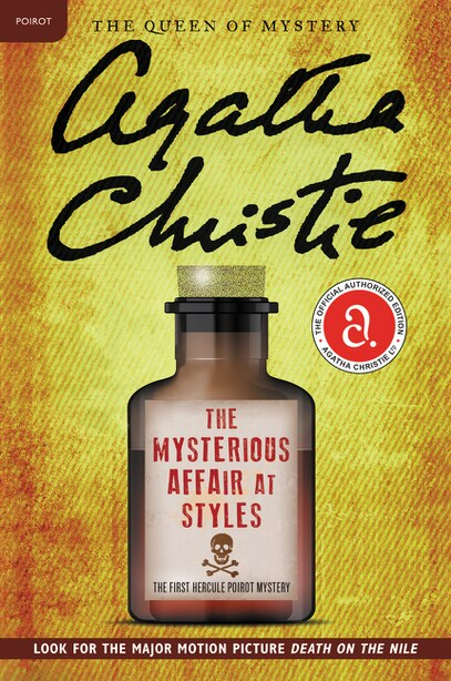 The Mysterious Affair At Styles: The First Hercule Poirot Mystery by AGATHA CHRISTIE