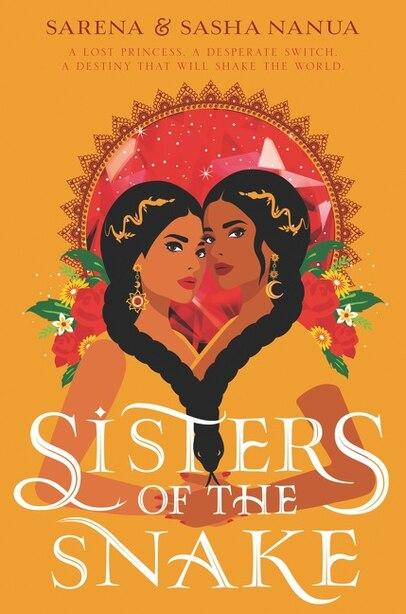 Sisters Of The Snake by Sasha Nanua