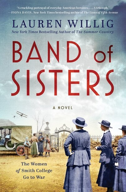Band Of Sisters: A Novel by Lauren Willig
