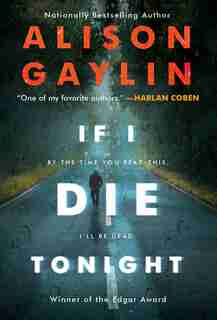 If I Die Tonight: A Novel by Alison Gaylin