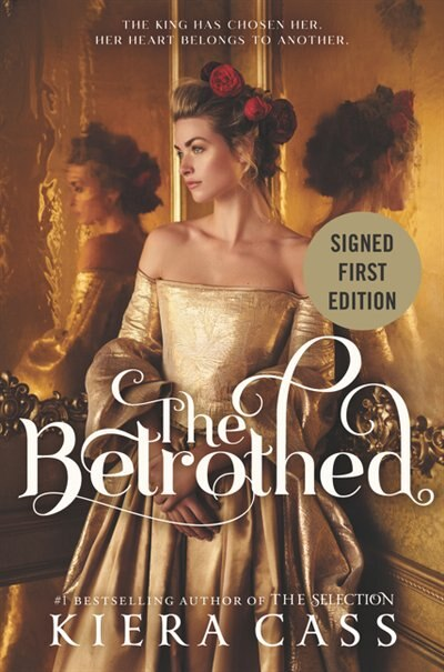The Betrothed (Signed Edition) by Kiera Cass