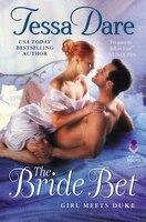 The Bride Bet: Girl Meets Duke