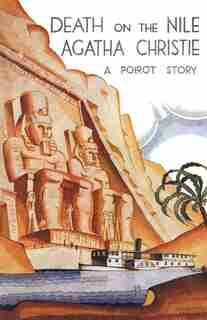 Death On The Nile Classic Edition: A Hercule Poirot Mystery by AGATHA CHRISTIE