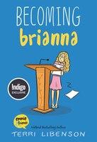Becoming Brianna (Indigo Special Edition)