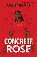 Concrete Rose (Signed Edition)