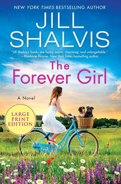 The Forever Girl: A Novel by Jill Shalvis