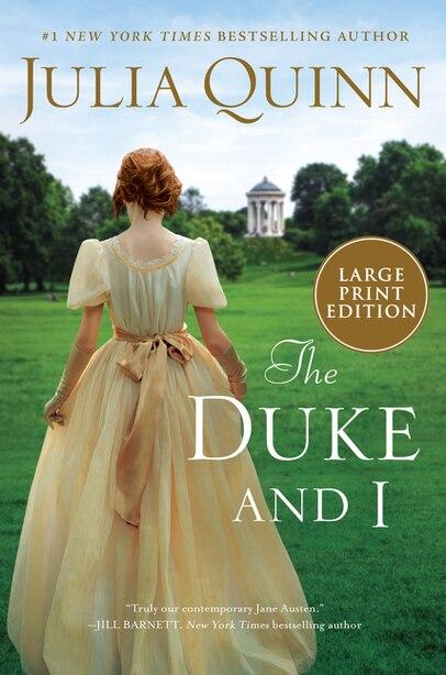 The Duke And I: Bridgerton by Julia Quinn