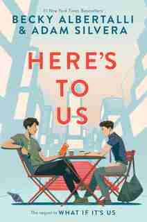 Here's To Us by Becky Albertalli