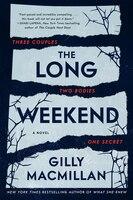 The Long Weekend Intl: A Novel