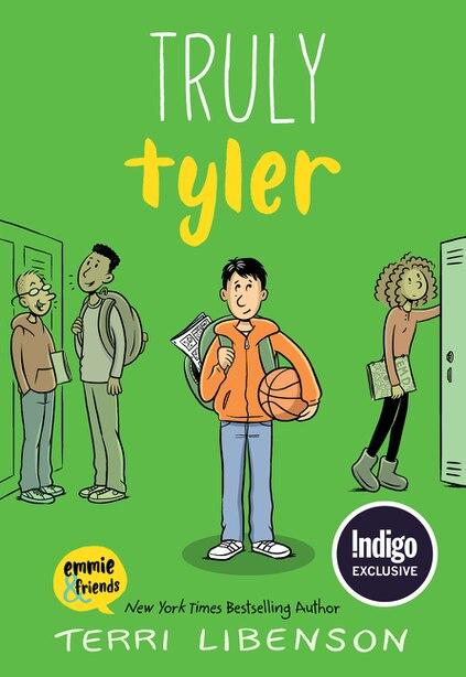 Truly Tyler (Indigo special edition) by Terri Libenson