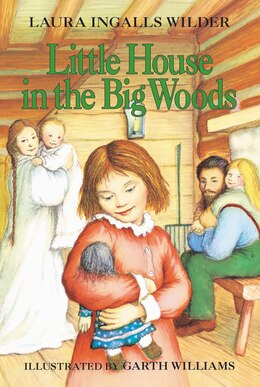 Book Little House in the Big Woods by Laura Ingalls Wilder