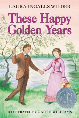 Book These Happy Golden Years by Laura Ingalls Wilder