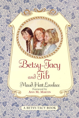 Book Betsy-Tacy and Tib by Maud Hart Lovelace