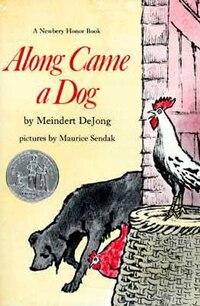 Along Came a Dog