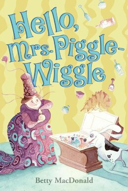 Book Hello, Mrs. Piggle-Wiggle by Betty Macdonald