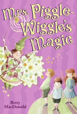 Book Mrs. Piggle-Wiggle's Magic by Betty Macdonald