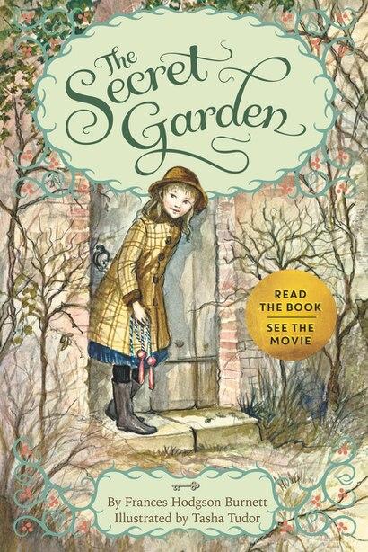 The Secret Garden: Special Edition With Tasha Tudor Art And Bonus Materials by Frances Hodgson Burnett