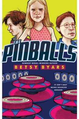 Book The Pinballs by Betsy Byars