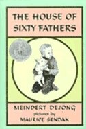 Book The House Of Sixty Fathers by Meindert Dejong