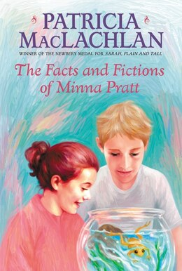 Book The Facts and Fictions of Minna Pratt by Patricia Maclachlan