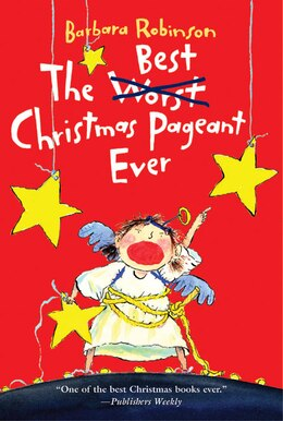 Book The Best Christmas Pageant Ever by Barbara Robinson