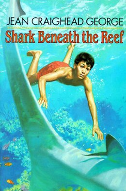 Book Shark Beneath the Reef by Jean Craighead George