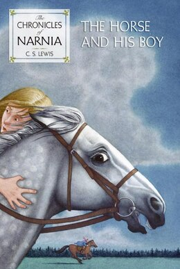 Book The Horse and His Boy by C. S. Lewis