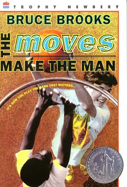 Book The Moves Make The Man by Bruce Brooks