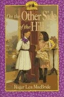 Book On The Other Side Of The Hill by Roger Lea MacBride