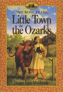 Book Little Town In The Ozarks by Roger Lea MacBride