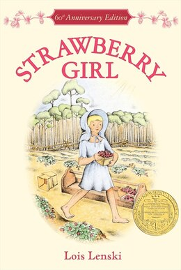 Book Strawberry Girl 60th Anniversary Edition by Lois Lenski