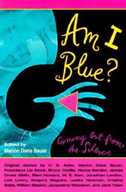 Book Am I Blue?: Coming Out From The Silence by Marion Dane Bauer