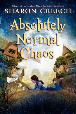 Book Absolutely Normal Chaos by Sharon Creech