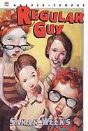 Book Regular Guy by Sarah Weeks
