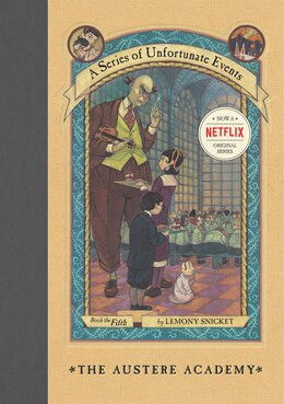 Book A Series Of Unfortunate Events #5: The Austere Academy: The Austere Academy by Lemony Snicket