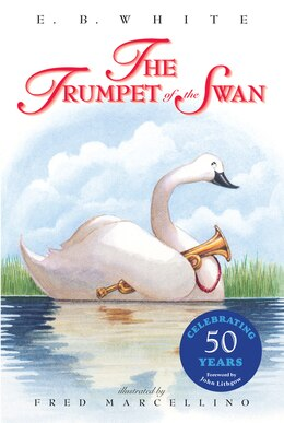 Book The Trumpet Of The Swan by E. B. White