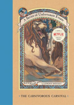 Book A Series Of Unfortunate Events #9: The Carnivorous Carnival: The Carnivorous Carnival by Lemony Snicket