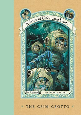 Book A Series Of Unfortunate Events #11: The Grim Grotto: The Grim Grotto by Lemony Snicket