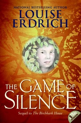 Book The Game Of Silence by Louise Erdrich