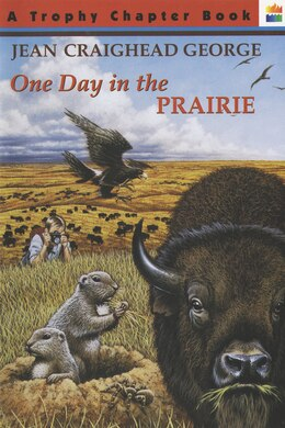 Book One Day In The Prairie by Jean Craighead George