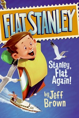Book Stanley, Flat Again! by Jeff Brown