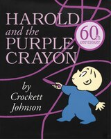 Harold and the Purple Crayon: 50th Anniversay Edition