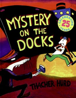 Book Mystery on the Docks 25th Anniversary Edition by Thacher Hurd