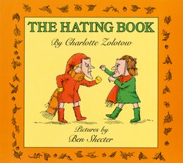 Book The Hating Book by Charlotte Zolotow