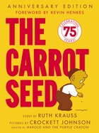 The Carrot Seed 60th Anniversary Edition: 60th Anniversary Edition