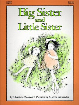 Book Big Sister And Little Sister by Charlotte Zolotow
