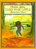 Book I Like To Be Little by Charlotte Zolotow