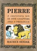 Book Pierre: A Cationary Tale by Maurice Sendak